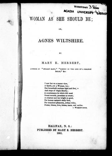 Woman as she should be, or, Agnes Wiltshire by Mary E. Herbert