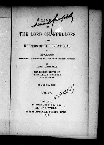 Lives of the lord chancellors and keepers of the great seal of England by John Lord Campbell
