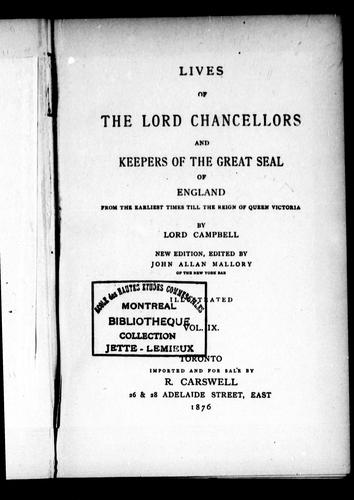 Lives of the lord chancellors and keepers of the great seal of England by Campbell