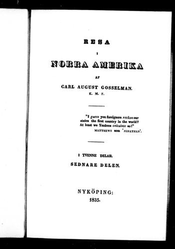 Resa i Norra Amerika by Carl August Gosselman
