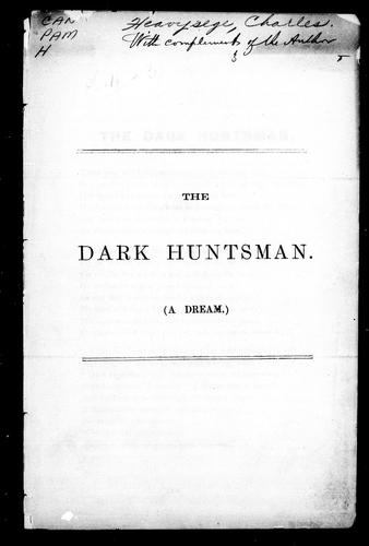 The dark huntsman (a dream) by Charles Heavysege
