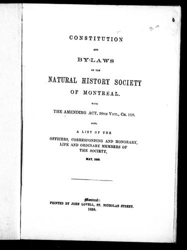 Constitution and by-laws of the Natural History Society of Montreal by Natural History Society of Montreal