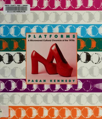 Platforms by Pagan Kennedy