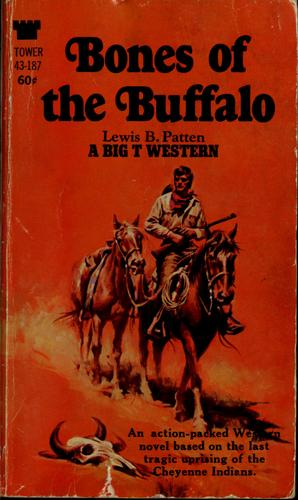 Bones of the buffalo by Patten, Lewis B.