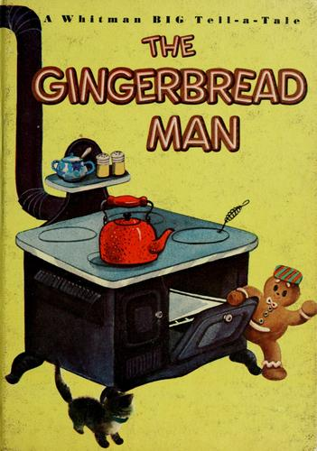 The gingerbread man by Elfrieda