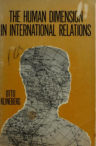 The human dimension in international relations by Otto Klineberg
