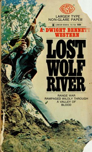 Lost Wolf River by D. B. Newton