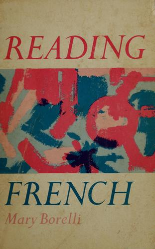 Reading French by Mary Borelli