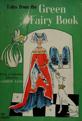 Tales from the green fairy book by Andrew Lang