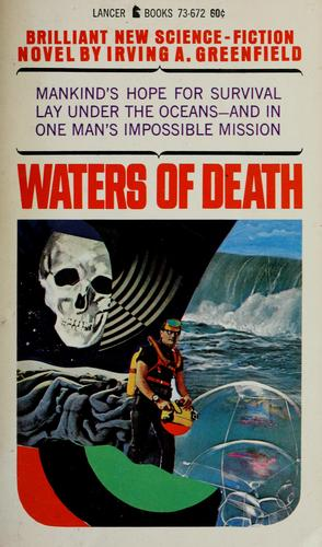 Waters of death by Irving A. Greenfield