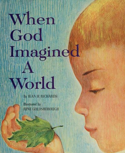 When God imagined a world by Jean Hosking Richards