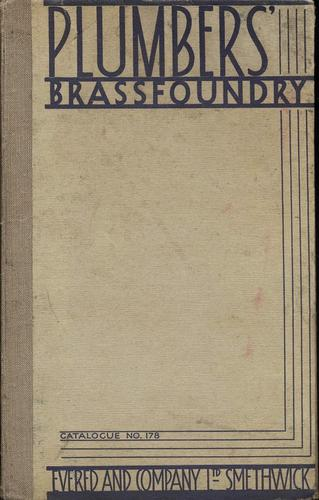 Plumbers' Brassfoundry. Catalogue No. 178 by Evered and Company Limited.