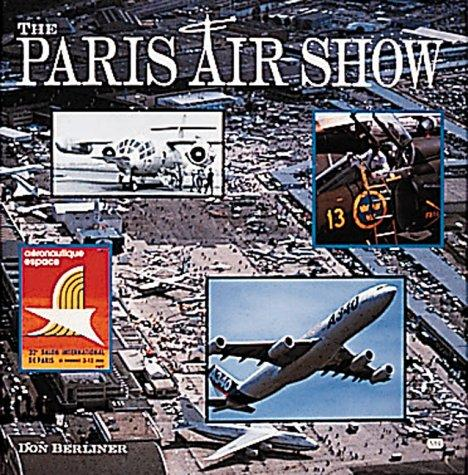 The Paris Air Show by Don Berliner