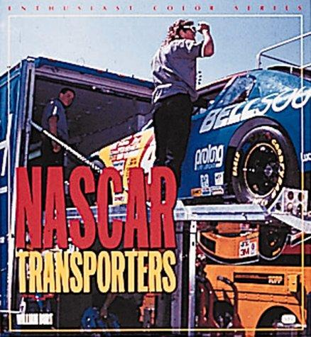 Nascar Transporters by William M. Burt