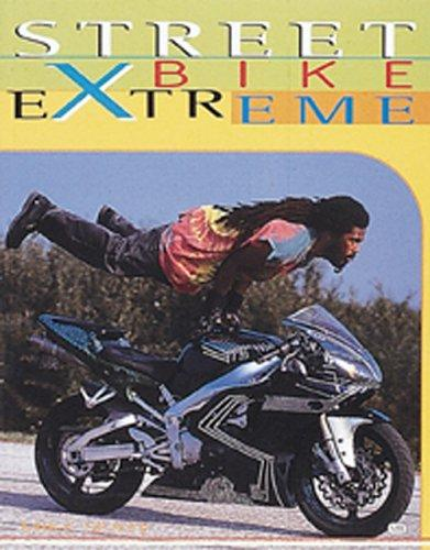 Streetbike Extreme by Mike Seate
