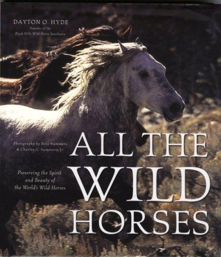 All the Wild Horses by Dayton O. Hyde