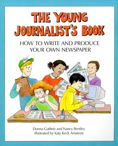 Young Journalist'S Book by Nancy/Guthrie,Donna Bentley