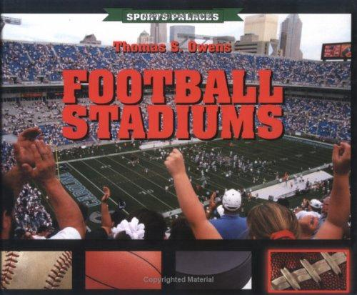 Football Stadiums (Sports Palaces) by Thomas Owens