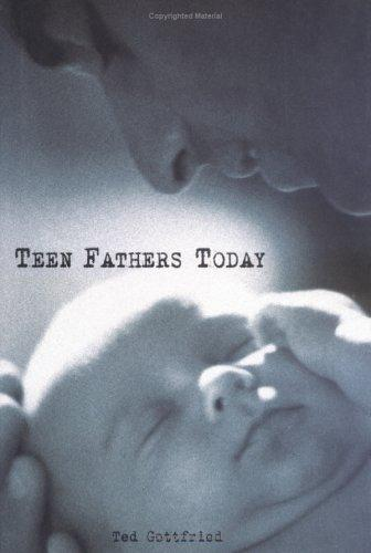 Teen Fathers Today by