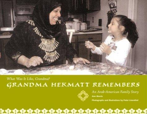 Grandma Hekmat Remembers by Ann Morris