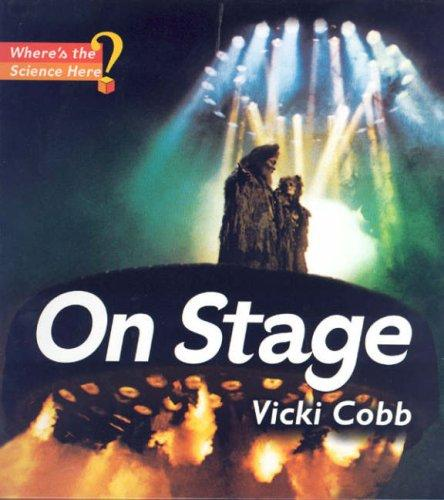 On stage by Vicki Cobb