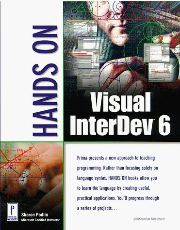 Hands on Visual InterDev 6 by Sharon J. Podlin