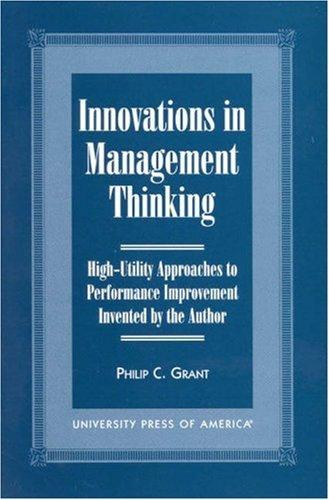 Innovations in management thinking by Philip C. Grant