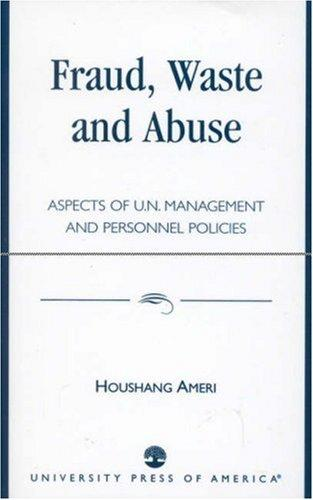 Fraud, waste, and abuse by Houshang Ameri