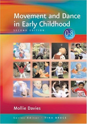 Movement and Dance in Early Childhood by Mollie Davies