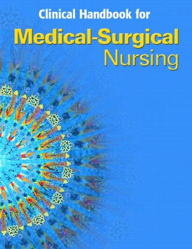 Medical Surgical Nursing Clinical Manual (4th Edition) (Medical Surgical Nursing) by Priscilla LeMone