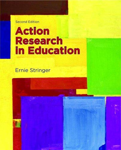 Action Research in Education (2nd Edition)