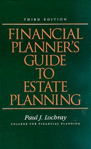 Financial planner's guide to estate planning