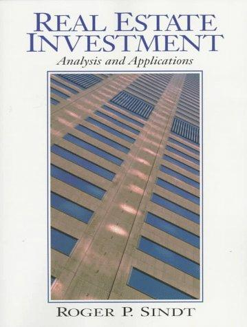 Real Estate Investment by Roger P. Sindt