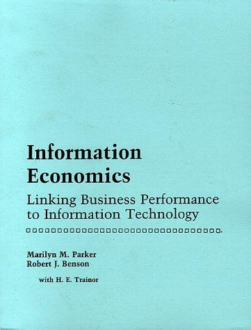 Information economics by Marilyn M. Parker