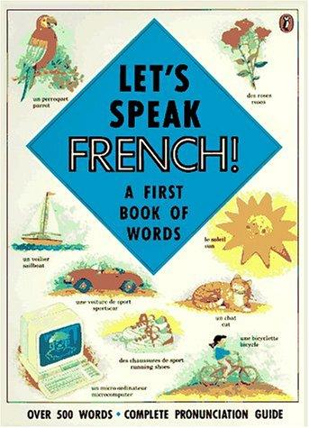 Let's Speak French! by Katherine Farris