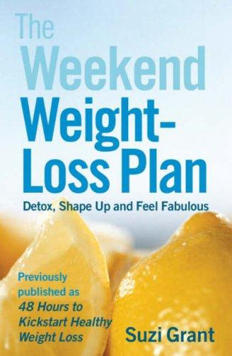 The Weekend Weight-Loss Plan by Suzi Grant