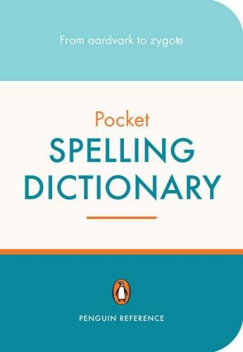 Penguin Pocket Spelling Dictionary by David Crystal