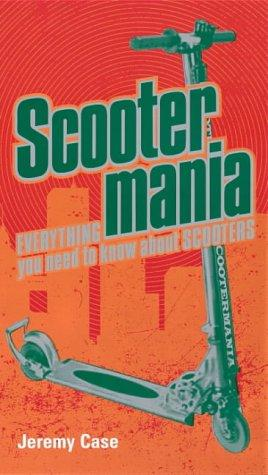 Scooter Mania by Jeremy Case