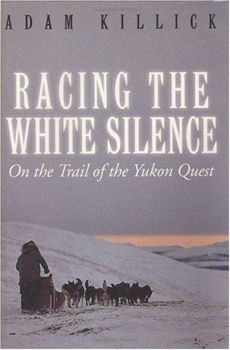 Racing the white silence by Adam Killick