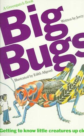 Big bugs by Jerry Booth