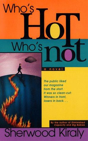 Who's hot who's not by Sherwood Kiraly