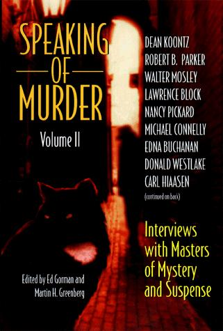 Speaking of murder by edited by Ed Gorman and Martin H. Greenberg.