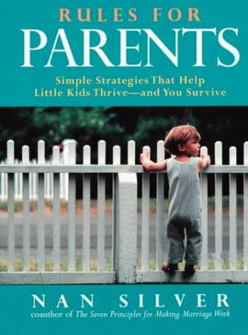 Rules for parents by Nan Silver