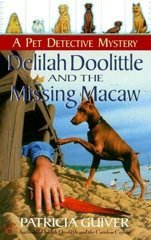 Delilah Doolittle and the missing macaw by Patricia Guiver