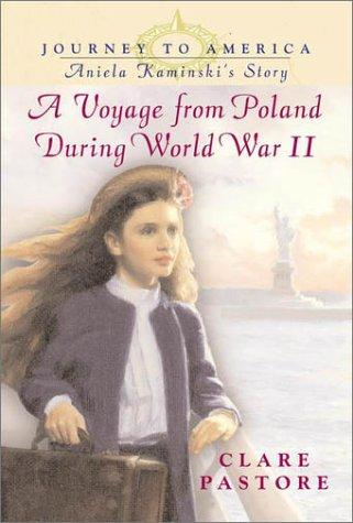 A voyage from Poland during World War II by Clare Pastore