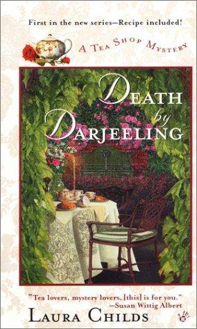 Death by Darjeeling by Laura Childs