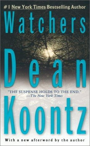 Watchers by Dean Ray Koontz