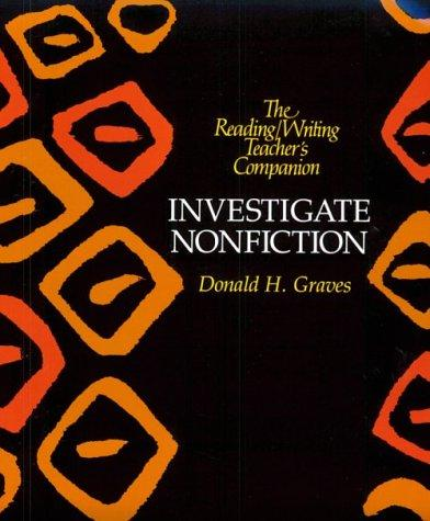 Investigate nonfiction by Donald H. Graves