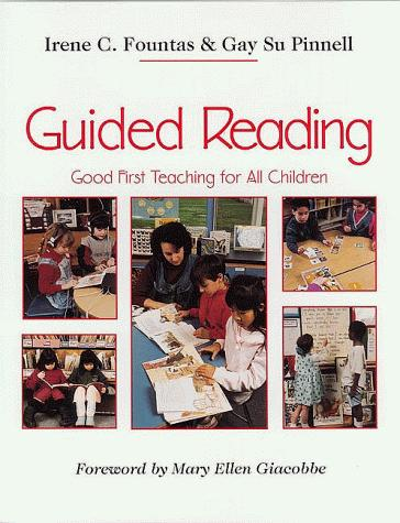Image 0 of Guided Reading: Good First Teaching for All Children (F&P Professional Books and