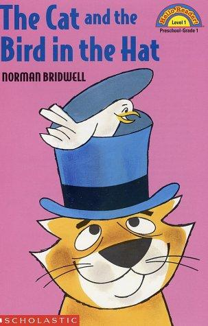 The cat and the bird in the hat by Norman Bridwell